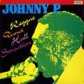 Johnny P - Reggae Dance Hall Sensation (Rohit US)