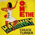 Chuck Turner - One The Hardway (Jammys)