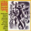 Various - Lethal Riddim Dancehall Explosion '93 (Relativity US)