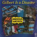 Various - Gilbert Is A Disaster (Live & Love US)
