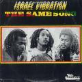 Israel Vibration - Same Song (Top Ranking)