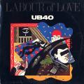 UB 40 - Labour Of Love (A & M US)