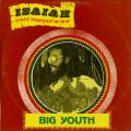 Big Youth - Isaiah First Prophet Of Old (Nichola Delita)