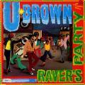 U Brown - Ravers Party (Trojan UK)