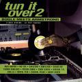 Various - Tun It Over 2 (Mango UK)