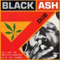 Sly Dunbar, Revolutionaries - Black Ash Dub (Trojan JPN)