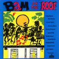 Various - Bam On The Roof (Roof International)