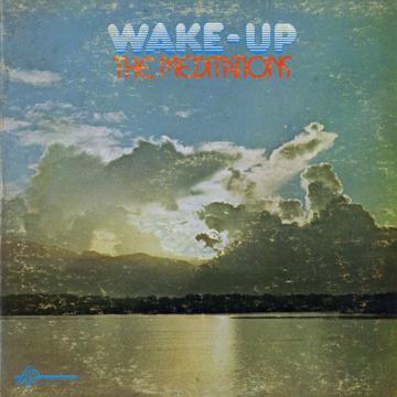 Meditations - Wake Up (Sound Proof)