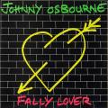 Johnny Osbourne - Fally Lover (Greensleeves UK)
