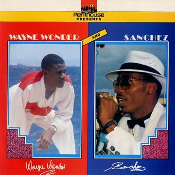 Wayne Wonder, Sanchez - Wayne Wonder And Sanchez (Penthouse UK)