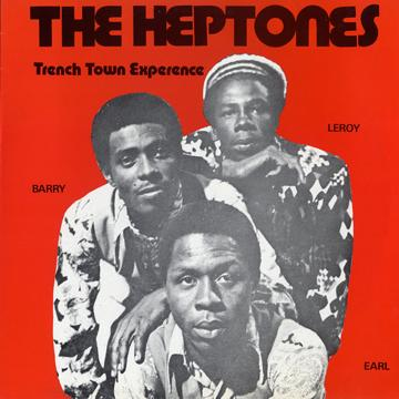 Heptones - Trench Town Experience (Trench Town)