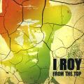 I Roy - From The Top (Brook UK)