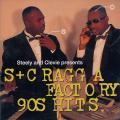 Various - S+C Ragga Factory 90s Hits (Cutting Edge JPN)