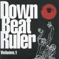 Various - Down Beat Ruler Volume 1 (Sun Shot JPN/Village Again JPN)