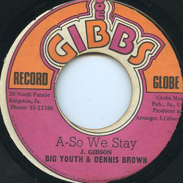 Big Youth, Dennis Brown - A So We Stay (Joe Gibbs)