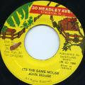 John Mouse - Its The Same Mouse (30 Headley Ave)