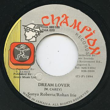 Sonya Roberta, Rohan Irie - Dream Lover (Champion)