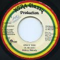 Delroy Melody - Only You (Xtra Glassy)