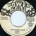 Ranking Toyan - Hot Bubble Gum (Power House)