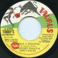 Gregory Isaacs, Josey Wales - What A Disaster (Taurus)