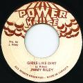 Jimmy Riley - Girls Like Dirt (Power House)