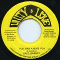 Captain Barkey - Yuh Man A Mine Yuh (Unity & Love)