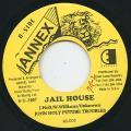 John Holt, Future Troubles - Jail House (Annex)