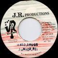 Junior Reid - Hard Drugs (JR)