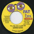 George Nooks - Tell Me That U Love Me (Fat Eyes)