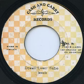 Jewels - Dream Lover Babe (Cash & Carry)