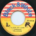 Dillinger - Ah You Me Love (Black & White)