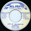 Willy Red - Just My Imagination (All Fruits)