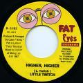 Little Twitch - Higher Higher (Fat Eyes US)