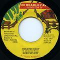 Echo Minott - Hold Me Baby (30 Headley Ave)