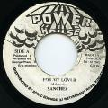Sanchez - For My Lover (Power House)