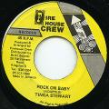 Tinga Stewart - Rock On Baby (Fire House Crew)