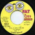 Don T - Tell A Gal Excuse (Fat Eyes)