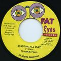 Frankie Paul - Starting All Over (Fat Eyes)