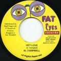 Al Campbell - Hey Love (Fat Eyes)
