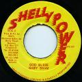 Baby Cham - God Bless (Shelly Power)