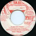 Nitty Kutchie, Boom Dandymite, Daily Bread - Scare Dem World (Taxi)