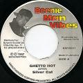 Silver Cat - Ghetto Hot (Beenie Man Vibes)