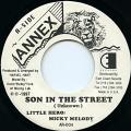 Little Hero, Micky Melody - Son In The Street (Annex US)
