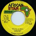 African - Sey Yu A Wall (African Star)