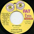 Elephant Man - Sey Him Bad (Fat Eyes)