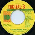 Johnny Osbourne - Don't Bite The Hand (Digital B)