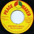 Wayne Lonesome - Driving Skill (Peace Maker)