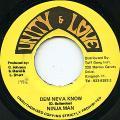 Ninja Man - Dem Neva Know (Unity & Love)
