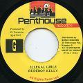 Rudeboy Kelly - Illegal Girls (Penthouse)