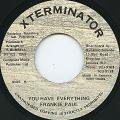 Frankie Paul - You Have Everything (Xterminator)